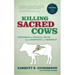 Garrett Gunderson Killing Sacred Cows